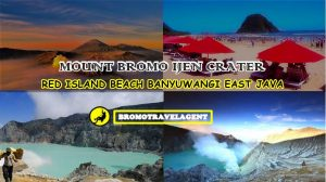 Mount Bromo Ijen Red Island Beach Tour