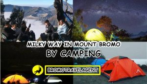 Mount Bromo Camping Tour 3 Days