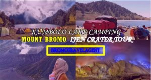 Kumbolo Lake Camping Bromo Ijen Tour 4 days