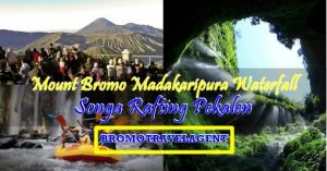 Mount Bromo Madakaripura Rafting Tour 3 Days